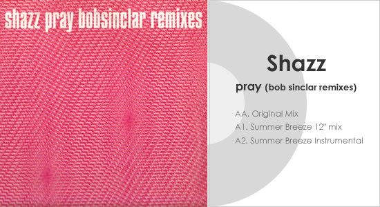 Pray - Bob Sinclar Mix - Image