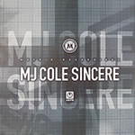 Sincere (MJ COLE)