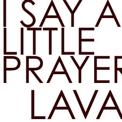 I SAY A LITTLE PRAYER