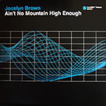 Aint No Mountain High Enough (Jocelyn Brown)