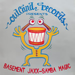 SAMBA MAGIC (Basement Jaxx)