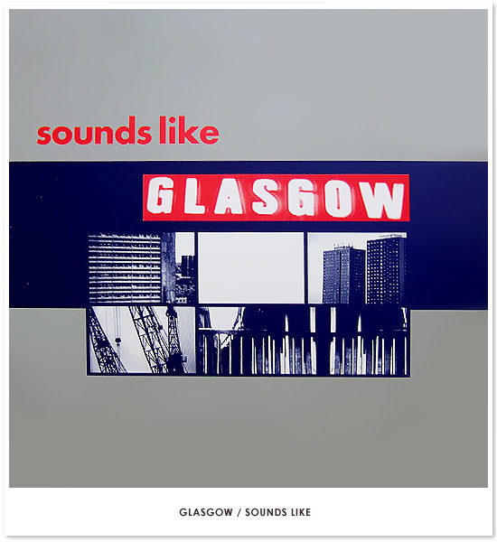 Sounds Like Glasgow(トップイメージ:1)