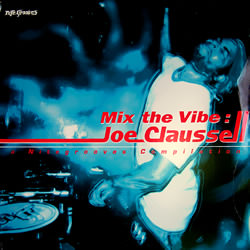 Mix The Vibe - Joe Claussell