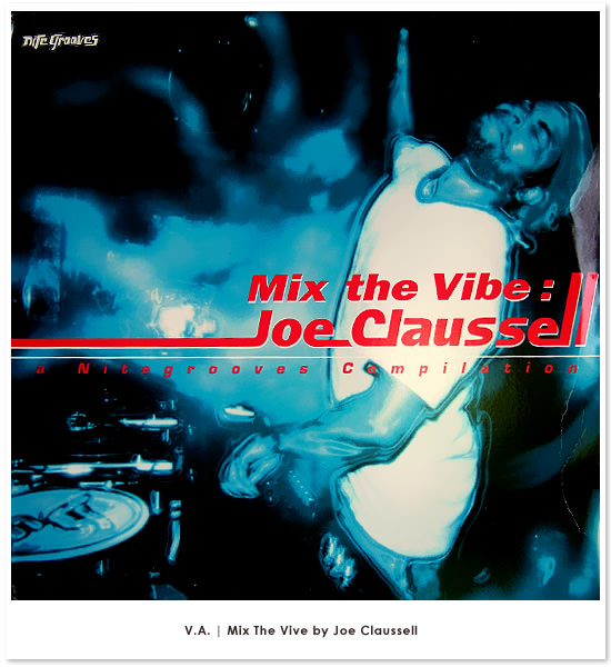 Mix The Vibe - Joe Claussell�i�g�b�v�C���[�W�F1�j