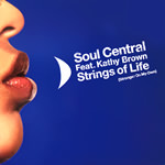 Strings Of Life (Stronger on my own) (Soul Central)