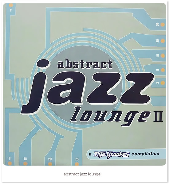 Abstract Jazz Lounge II�i�g�b�v�C���[�W�F1�j