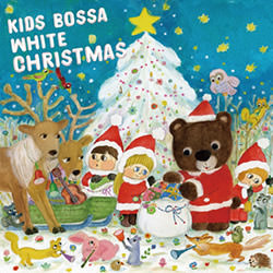 クリスマスCD KIDS BOSSA White Xmas