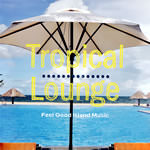 �g���s�J�����E���WCD Tropical-Lounge (Various Artists)