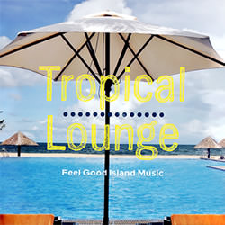 �g���s�J�����E���WCD Tropical-Lounge