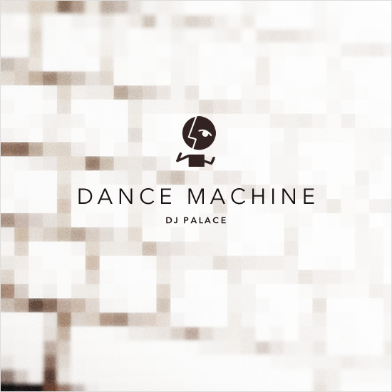 DANCE MACHINE / DJ PALACE - Image