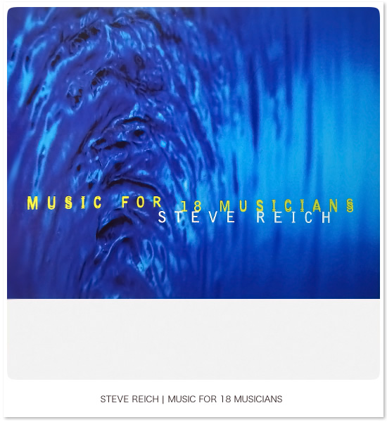 Music for 18 Musicians - Steve Reich - Image