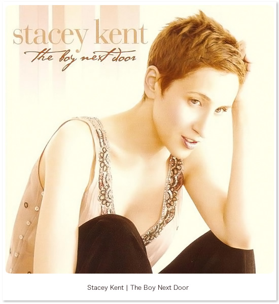 The Boy Next Door - Stacey Kent(トップイメージ:1)
