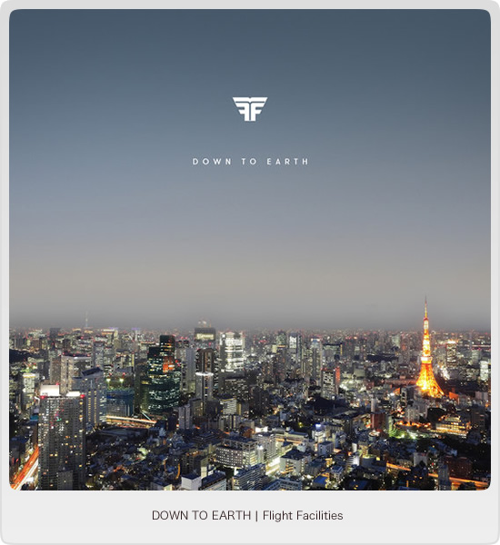 Down To Earth - Flight Facilities - Image