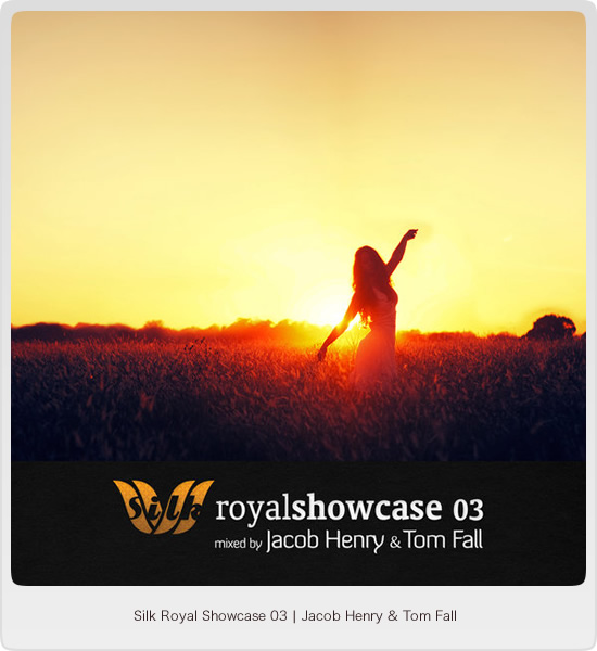 Silk Royal Showcase 03 - mixed by Jacob Henry and Tom Fall - Image