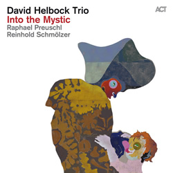 Into The Mystic - David Helbock Trio