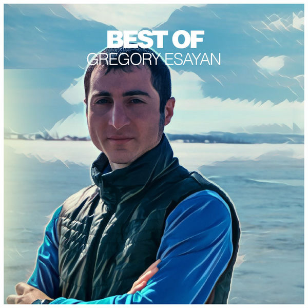 Best of Gregory Esayan - Image