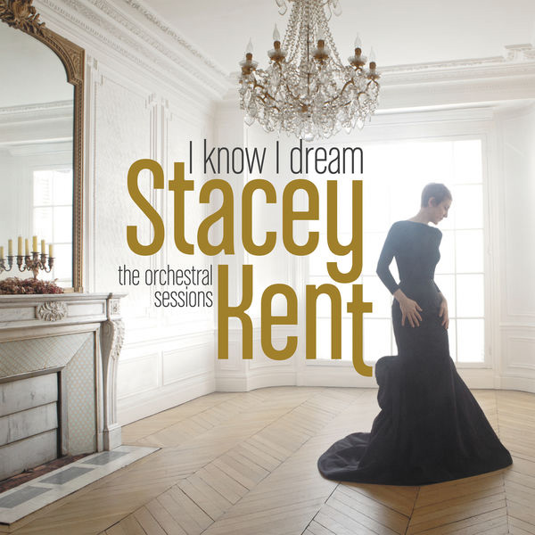 I Know I Dream - Stacey Kent - Image