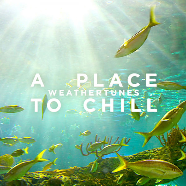 A Place To Chill - Weathertunes - Image
